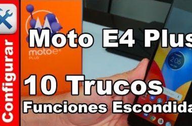 10 trucos para el Moto E4 Plus Funciones Ocultas